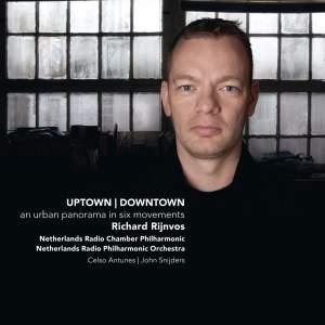 Richard Rijnvos: Uptown, Downtown