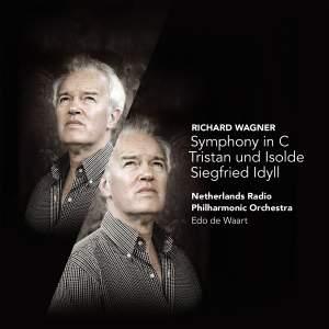 Wagner: Symphony in C, Tristan und Isolde & Siegfried Idyll