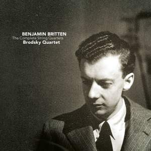 Britten: The Complete String Quartets