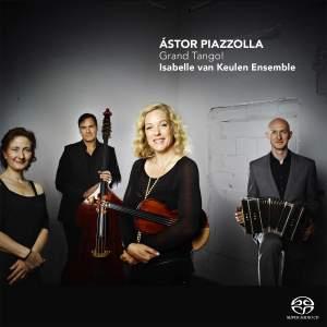 Astor Piazzolla: Grand Tango!