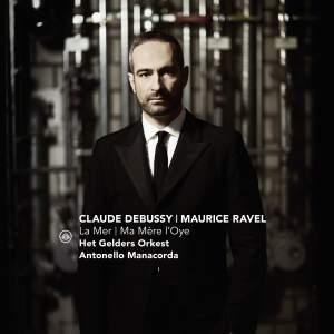Debussy: La mer & Ravel: Ma mère l'Oye