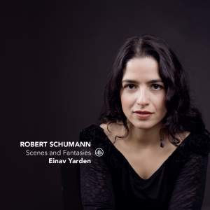 Schumann: Scenes and Fantasies