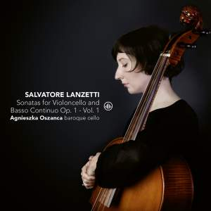Salvatore Lanzetti: Sonatas for Violoncello Solo and Basso Continuo, Op. 1, Vol. 1 Product Image