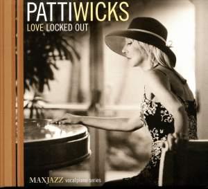 Wicks, Patti: Love Locked Out