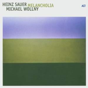 Sauer, Heinz / Wollny, Michael: Melancholia