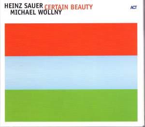 Sauer, Heinz / Wollny, Michael: Certain Beauty