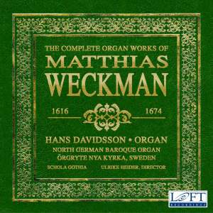 The Complete Organ Works of Matthias Weckman