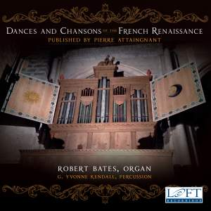 Dances & Chansons of the French Renaissance