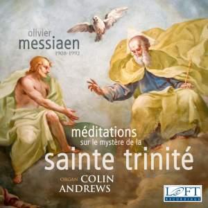 Messiaen: Méditations sur le mystère de la Sainte Trinité