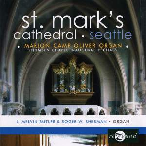 St. Mark's Cathedral, Seattle: Thomsen Chapel Inaugural Recitals