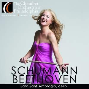 SCHUMANN, R.: Cello Concerto / BEETHOVEN, L. van: Symphony No. 7 (Sant'ambrogio, Chamber Orchestra of Philadelphia, Brosse)