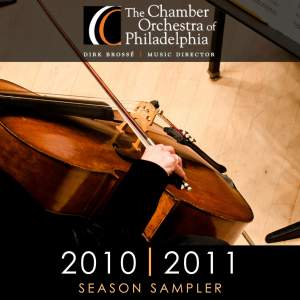 The Chamber Orchestra of Philadelphia: Sampler 2010-2011
