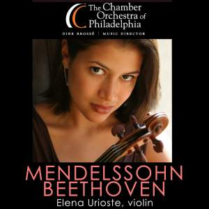 MENDELSSOHN, Felix: Violin Concerto in E minor / BEETHOVEN, L. van: Symphony No. 1 / FAURE, G.: Pavane (Chamber Orchestra of Philadelphia, Brosse)