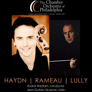 HAYDN, J.: Cello Concerto No. 1 / Symphony No. 8 / LULLY, J.-B.: Le Triomphe de l'amour Suite (Queyras, Chamber Orchestra of Philadelphia, Werthen)