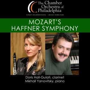 MOZART, W.A.: Symphony No. 35 / NIELSEN, C.: Clarinet Concerto / STRAUSS, R.: Burleske (Hall-Gulati, Yanovitsky, Chamber Orchestra of Philadelphia)