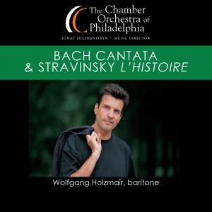 BACH, J.S.: Cantata, BWV 82 / STRAVINSKY, I.: The Soldier's Tale Suite (Holzmair, Chamber Orchestra of Philadelphia, Solzhenitsyn)