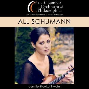 SCHUMMAN, R.: Violin Concerto in D Minor / Symphony No. 1 / Manfred Overture (Frautschi, Chamber Orchestra of Philadelphia, Solzhenitsyn)