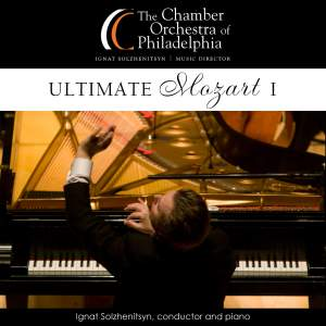 MOZART, W.A.: Symphony No. 39 (Ultimate Mozart I) (Chamber Orchestra of Philadelphia, Solzhenitsyn)