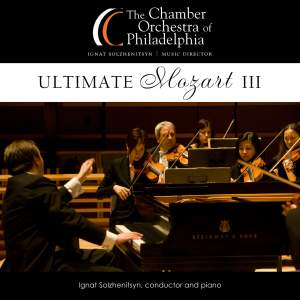 MOZART, W.A.: Piano Concerto No. 27 / Symphony No. 41 (Ultimate Mozart III) (Solzhenitsyn, Chamber Orchestra of Philadelphia)