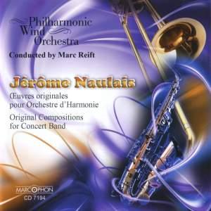 Naulais: Œuvres Originales pour Orchestre d'Harmonie