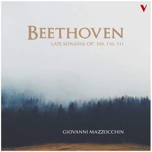 Beethoven: Late Piano Sonatas, Opp. 109-111
