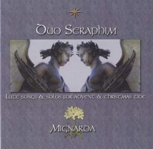 Duo Seraphim: Lute Songs and Solos for Advent and Christmas Tide