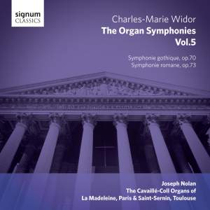 Widor: The Complete Organ Symphonies Volume 5