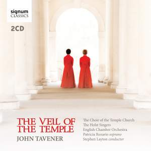 Tavener: The Veil of the Temple