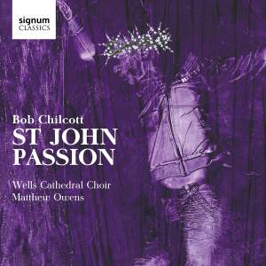 Chilcott: St John Passion Product Image
