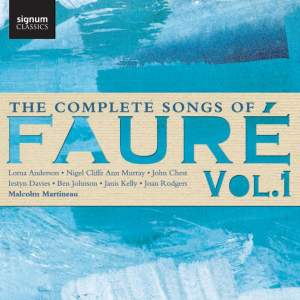 Fauré: The Complete Songs, Vol. 1 Product Image