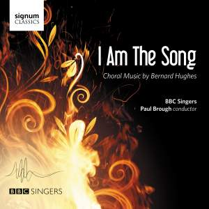 I am the Song: Choral Music by Bernard Hughes Product Image