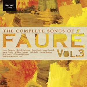 Fauré: The Complete Songs Vol. 3 Product Image
