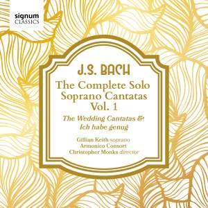 JS Bach: The complete Solo Soprano Cantatas, Vol. 1