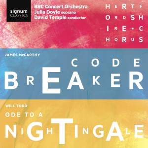 James McCarthy: Codebreaker & Will Todd: Ode to a Nightingale Product Image