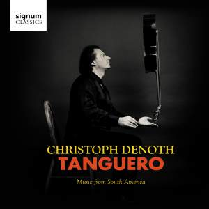 Tanguero: Music from South America