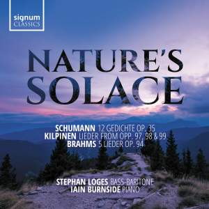 Nature's Solace: Lieder by Schumann, Kilpinen & Brahms