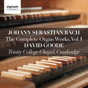Johann Sebastian Bach: The Complete Organ Works Vol. 1