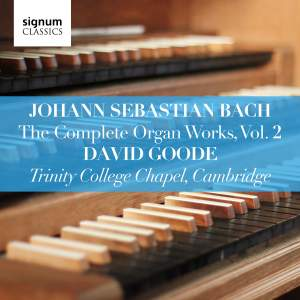 Johann Sebastian Bach: The Complete Organ Works Vol. 2
