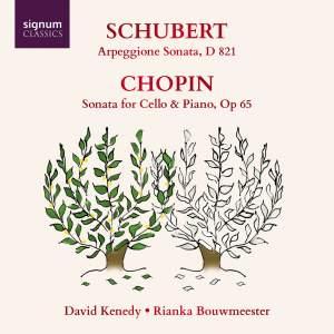 Schubert: Arpeggione Sonata and Chopin: Cello Sonata