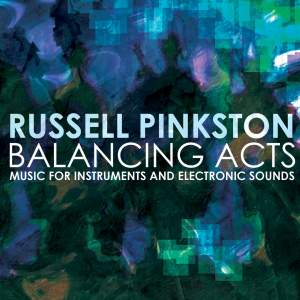Russell Pinkston: Balancing Acts