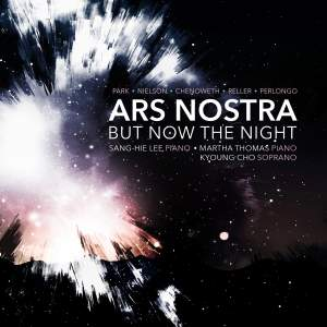 Ars Nostra: But Now the Night