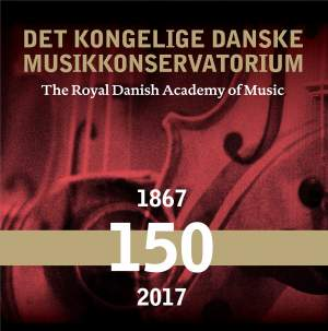 The Royal Danish Academy of Music - 150 Years
