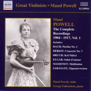 Great Violinists - Maud Powell - Complete Recordings, Vol. 1 (1904-1917)