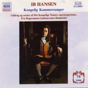 HANSEN, Ib: Kongelig Kammersanger (1959 - 1983)
