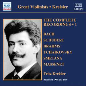 Kreisler: The Complete Recordings Volume 1