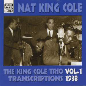 Nat King Cole - Transcriptions, Vol. 1 (1938)