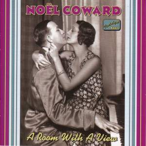Noel Coward - A Room with a View (1928-1932)