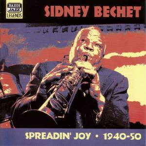 Sidney Bechet - Spreadin' Joy (1940-1950