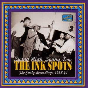 The Ink Spots - Swing High, Swing Low (1935-1941) Product Image