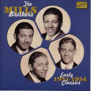 The Mills Brothers - Early Classics (1931-1934) Product Image